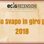 FIERE DELLO SVAPO, DEL 2018, IN GIRO PER IL MONDO: DATE e INFO