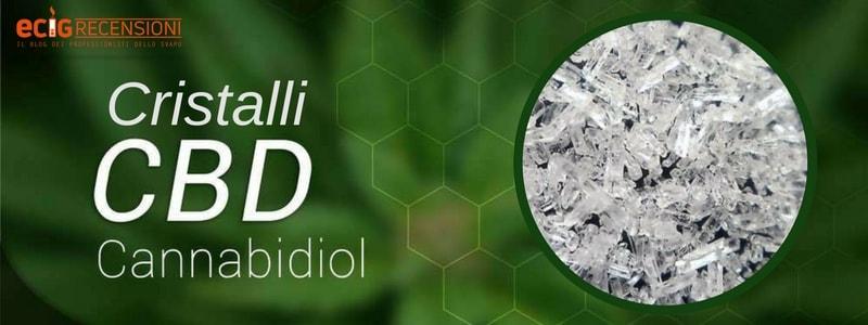 Cristalli CBD: cosa sono e come usarli