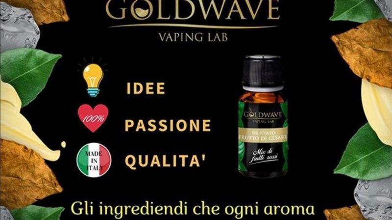 GOLDWAVE: DALLA SPLENDIDA SICILIA CON PASSIONE E QUALITA'!