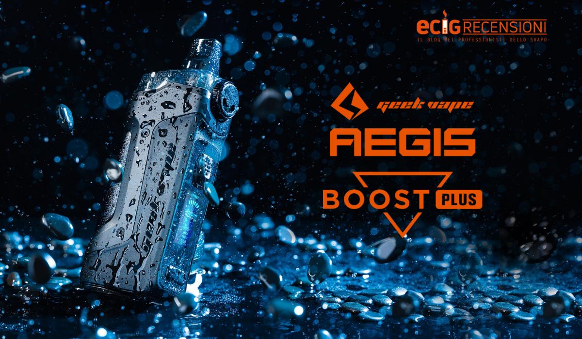 Aegis Boost Plus, GeekVape rilancia con il triple system (Recensione)
